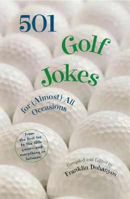 501 Golf Jokes For Almost All Occassions
