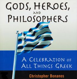 Gods, Heroes, And Philosophers