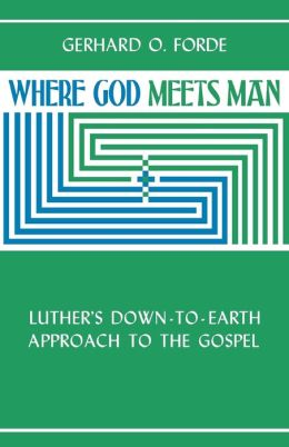 Where God Meets Man