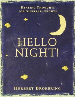 Hello, Night!: Healing Thoughts for Sleepless Nights