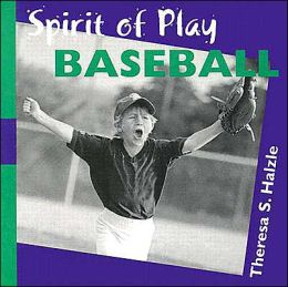 Spirit of Play: Baseball