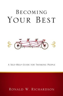 Becoming Your Best: A Self-Help Guide for Thinking People (Living Well Series)