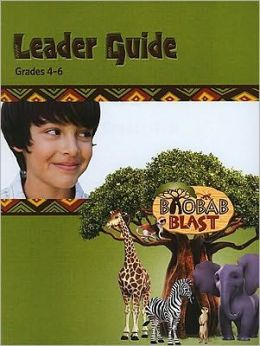 Baobab Blast Leader Guide, Grades 4-6