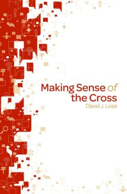 Making Sense of the Cross