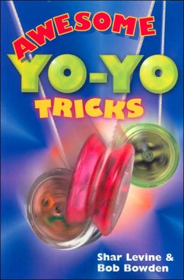Awesome Yo-Yo Tricks