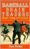 Baseball Brain Teasers: Major League Puzzlers