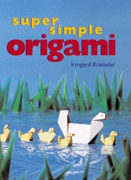 Super Simple Origami