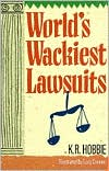 World's Wackiest Lawsuits