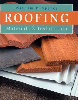 Roofing: Materials & Installation