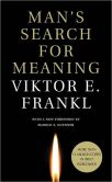 Book Cover Image. Title: Man's Search for Meaning - with New Foreward, Author: Viktor E. Frankl