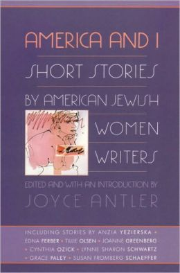 America and I: Short Stories by American Jewish Women Writers