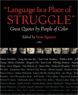 Language Is a Place of Struggle: Great Quotes by Americans of Color