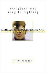 Dragon Wore Kicks: Afro-Asian Connections to the Post-Racial World