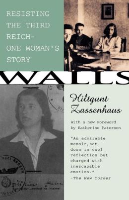 Walls: Resisting the Third Reichuone Woman's Story