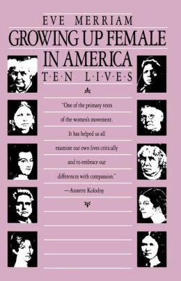 Growing up Female in America: Ten Lives