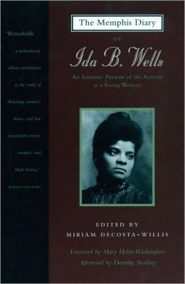The Memphis Diary of Ida B. Wells: An Intimate Portrait of the Activist as a Young Woman