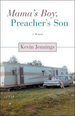 Mama's Boy, Preacher's Son: A Memoir of Becoming a Man