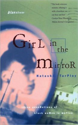 Girl in the Mirror: Three Generations of Black Women in Motion