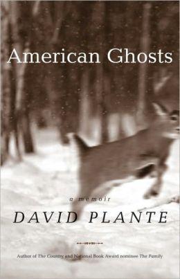 American Ghosts: A Memoir