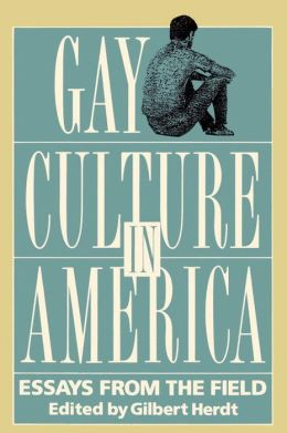 Gay Culture in America: Essays from the Field