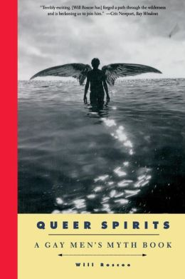 Queer Spirits: A Gay Men's Myth Book