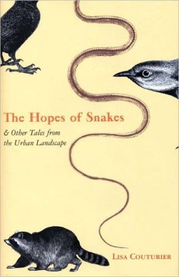 The Hopes of Snakes and Other Tales from the Urban Landscape