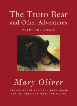 The Truro Bear and Other Adventures: Poems and Essays