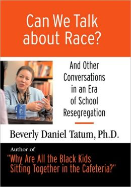 Can We Talk about Race? Large Print Edition: And Other Conversations in an Era of School Resegregation
