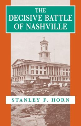 The Decisive Battle of Nashville