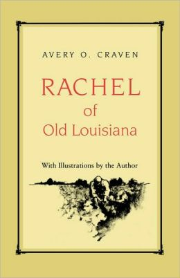 Rachel of Old Louisiana
