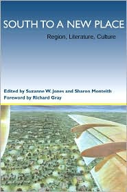 South to a New Place Southern (Literary Studies Series): Region, Literature, Culture