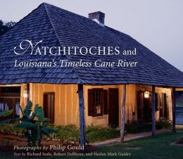 Natchitoches and Louisiana's Timeless Cane River