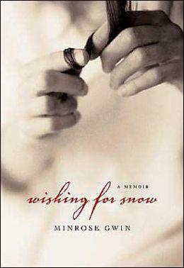 Wishing for Snow: A Memoir
