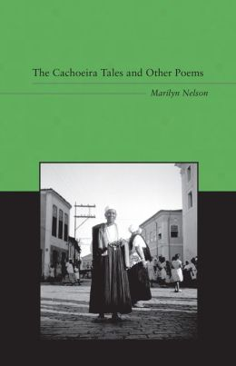 The Cachoeira Tales and Other Poems