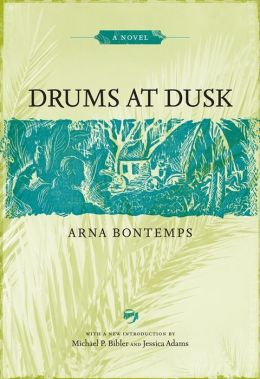 Drums at Dusk: A Novel