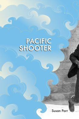 Pacific Shooter: Poems