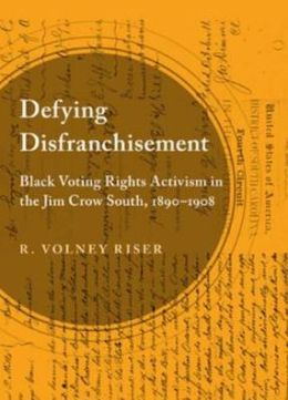 Defying Disfranchisement