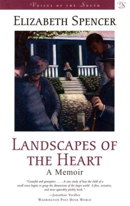 Landscapes of the Heart: A Memoir