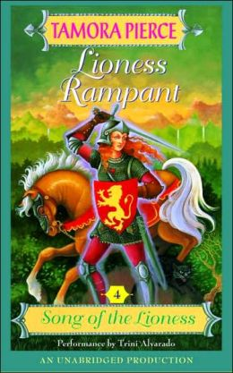 Lioness Rampant (Song of the Lioness Series #4)