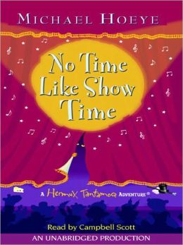 No Time Like Show Time: Hermux Tantamoq Adventuree[[[