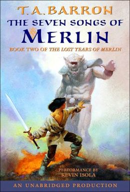 The Seven Songs of Merlin (Merlin Saga Series #2)