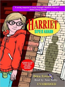 Harriet Spies Again: Harriet the Spy Series, Book 2
