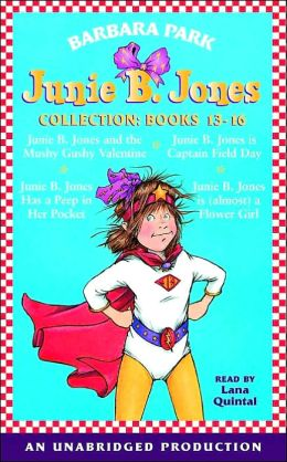 Junie B. Jones Collection: Books 13-16 (Junie B. Jone Series)