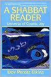A Shabbat Reader: Universe of Cosmic Joy