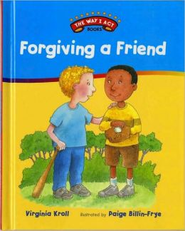 Forgiving a Friend