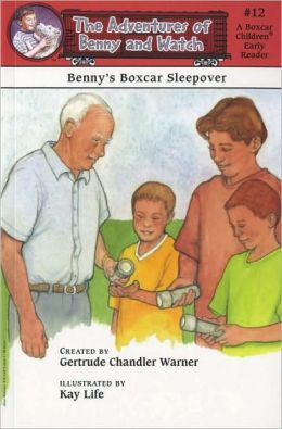 Benny's Boxcar Sleepover (The Adventures of Benny and Watch Series #12)