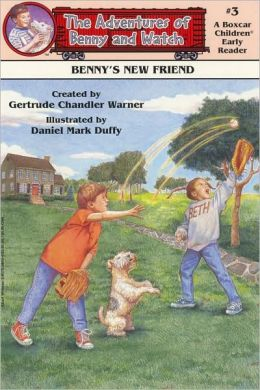 Benny's New Friend (The Adventures of Benny and Watch Series #3)