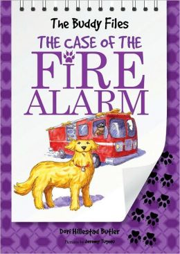 The Case of the Fire Alarm (Buddy Files Series #4)