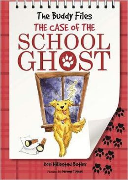 The Case of the School Ghost (Buddy Files Series #6)