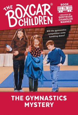 The Gymnastics Mystery (The Boxcar Children Series #73)